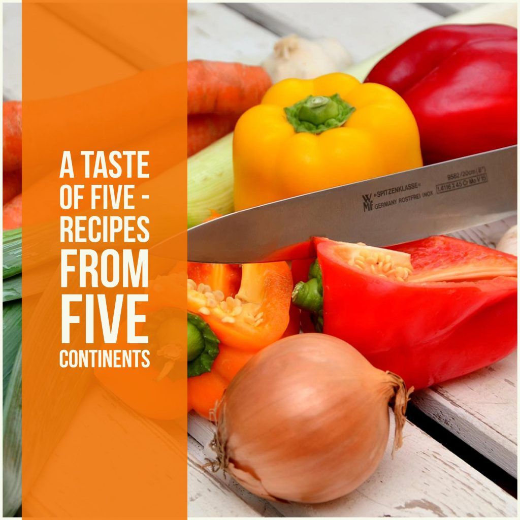 A Taste Of Five - Recipes From Five Continents